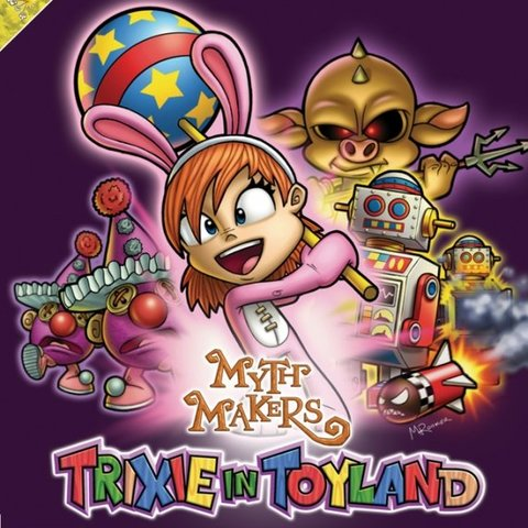 Myth Makers Trixie in Toyland