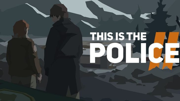 This Is The Police 2 Review: Turn In Your Badge And Gun