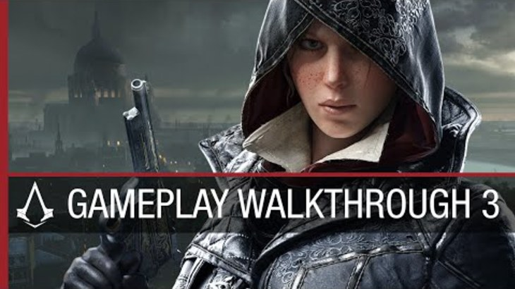 Assassin's Creed Syndicate Walkthrough 3 ft. Evie Frye | Gameplay | Ubisoft [NA]
