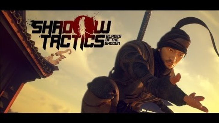 Shadow Tactics: Blades of the Shogun PC Release Trailer